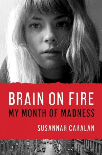 Brain_on_Fire_Susannah_Cahalan.jpg